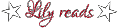 ★ Lily reads ★ – A journey through classics, favourites & newbies